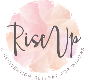 Rise Up: A Reinvention Retreat for Widows